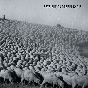Retribution Gospel Choir 歌手頭像