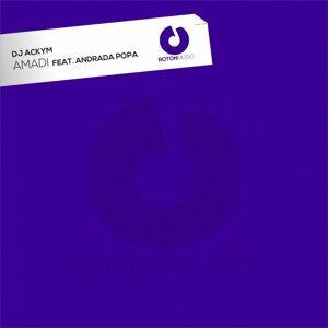 DJ Ackym feat. Andrada Popa 歌手頭像