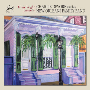 Charlie Devore and his New Orleans Family Band 歌手頭像