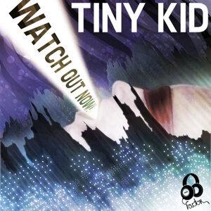Tiny Kid 歌手頭像
