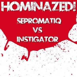 Sepromatiq vs. Instigator 歌手頭像