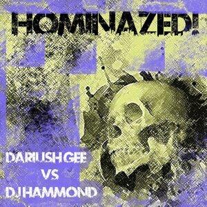 Dariush Gee & DJ Hammond 歌手頭像
