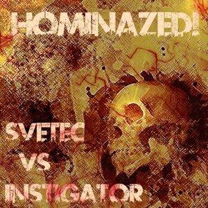Svetec vs. Instigator 歌手頭像