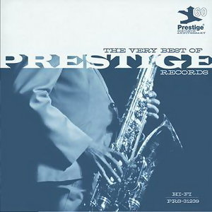 The Very Best Of Prestige Records (60th Anniversary) 歌手頭像
