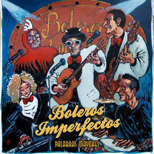 Boleros Imperfectos 歌手頭像