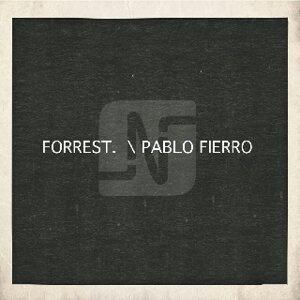Forrest. / Pablo Fierro 歌手頭像