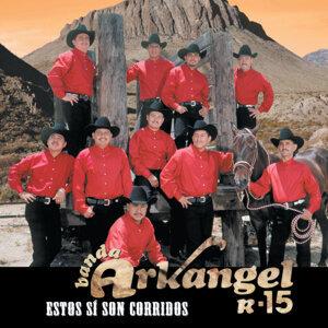 Banda Arkangel R-15 歌手頭像