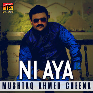 Mushtaq Ahmed Cheena 歌手頭像