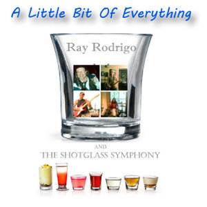 Ray Rodrigo and The Shotglass Symphony 歌手頭像