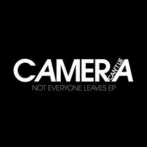 Camera Cant Lie アーティスト写真