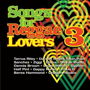 Songs For Reggae Lovers Vol. 3 歌手頭像