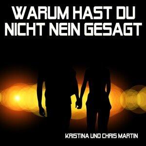 Kristina und Chris Martin 歌手頭像