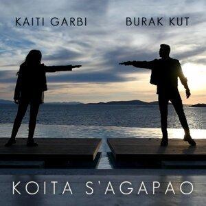 Kaiti Garbi, Burak Kut 歌手頭像