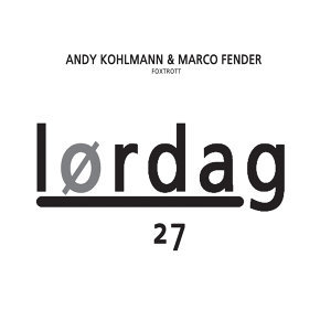 Andy Kohlmann & Marco Fender 歌手頭像
