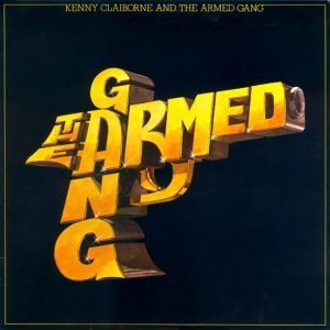 Kenny Claiborne and the Armed Gang & The Armed Gang 歌手頭像