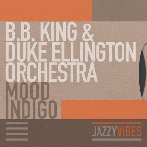B.B. King & Duke Ellington Orchestra 歌手頭像