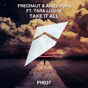 Frechaut & Andy John featuring Tara Louise 歌手頭像