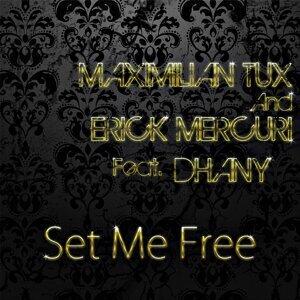 Maximilian Tux & Erick Mercuri featuring Dhany 歌手頭像