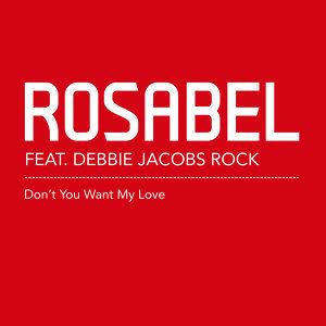 Rosabel Featuring Debbie Jacobs Rock 歌手頭像