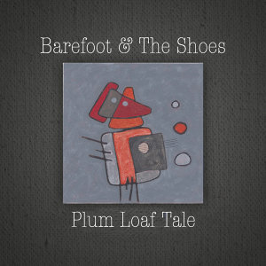 Barefoot & The Shoes 歌手頭像