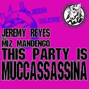 Jeremy Reyes feat. Miz Mandengo 歌手頭像