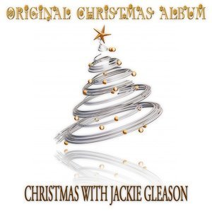 Jackie Gleason & Jackie Gleason & His Orchestra with His Orchestra 歌手頭像