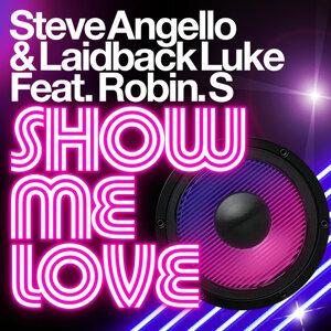 Steve Angello & Laidback Luke feat. Robin S. 歌手頭像