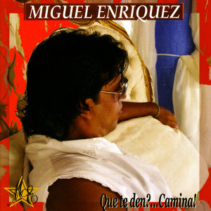 Miguel Enríquez Y Sus Torrenciales