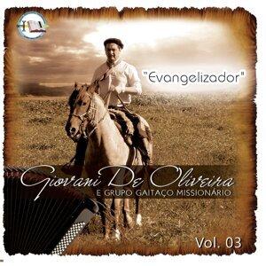 Giovani de Oliveira, Grupo Gaitaço Missionário 歌手頭像