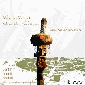 Miklos Vajda feat. Balassi Bálint & Szabó Gyula 歌手頭像