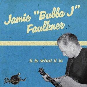 Jamie Bubba J Faulkner 歌手頭像