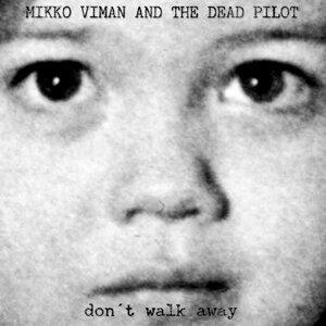Mikko Viman & The Dead Pilot 歌手頭像