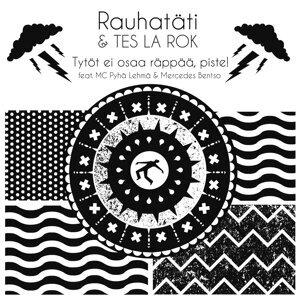 Rauhatäti & Tes La Rok feat. MC Pyhä Lehmä & Mercedes Bentso 歌手頭像