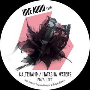 Kaltehand, Natasha Waters, Ewan Pearson & Manuel Moreno 歌手頭像