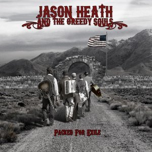Jason Heath and the Greedy Souls 歌手頭像