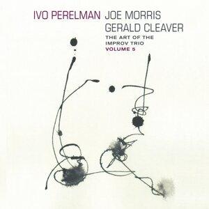 Ivo Perelman, Joe Morris, Gerald Cleaver 歌手頭像
