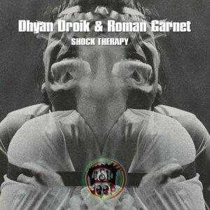 Dhyan Droik & Roman Garnet 歌手頭像