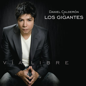 Daniel Calderón  & Los Gigantes