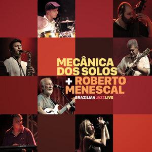 Roberto Menescal, Mecânica dos Solos 歌手頭像