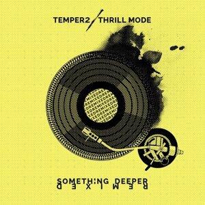 Temper2 & Thrill Mode 歌手頭像