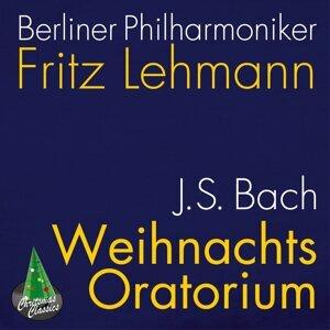 Berliner Philharmoniker, Fritz Lehmann, Sieglinde Wagner, Helmut Krebs, Gunthild Weber, Heinz Rehfuss, Berlin Motet Choir, Rias Kammerchor 歌手頭像