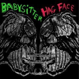 Hag Face, Babysitter, Babysitter, Hag Face 歌手頭像