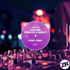 Facture & Stretch & Shout 歌手頭像