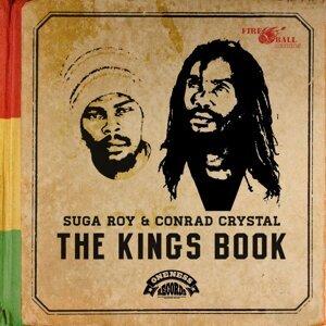Suga Roy & Conrad Crystal