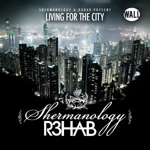 Shermanology & R3hab
