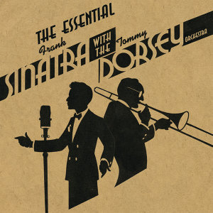 Tommy Dorsey & His Orchestra With Frank Sinatra 歌手頭像