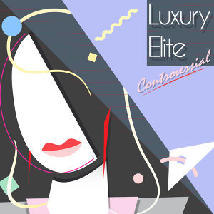 luxury elite 歌手頭像
