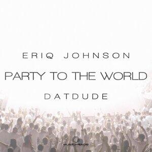 Eriq Johnson featuring Datdude 歌手頭像