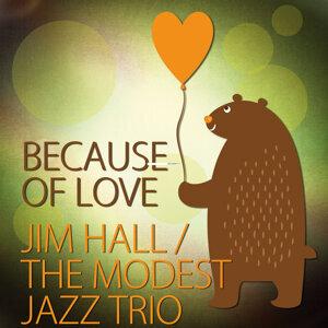 Jim Hall / The Modest Jazz Trio 歌手頭像