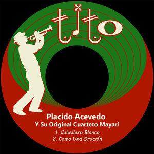 Placido Acevedo Y Su Original Cuarteto Mayarí 歌手頭像